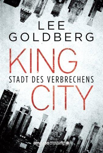9781477806067: King City: Stadt des Verbrechens (German Edition)