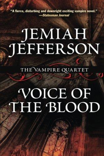9781477806487: Voice of the Blood (The Vampire Quartet)