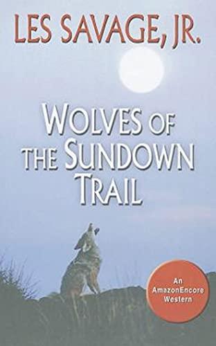 9781477806616: Wolves of the Sundown Trail