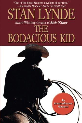 9781477806876: The Bodacious Kid