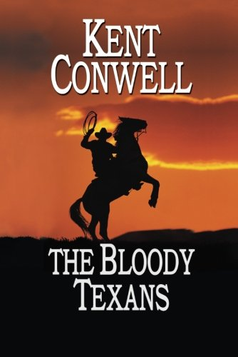 9781477807170: The Bloody Texans