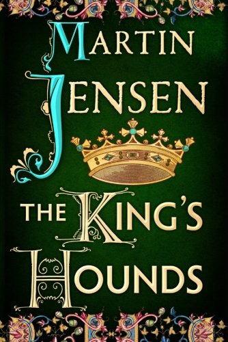 9781477807262: The King's Hounds (The King's Hounds series)