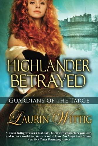 9781477807279: Highlander Betrayed (Guardians of the Targe)