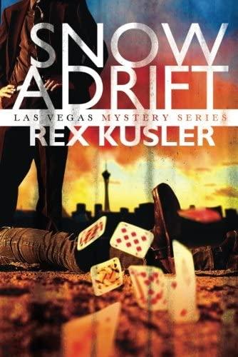 Snow Adrift (Las Vegas Mystery): Rex Kusler