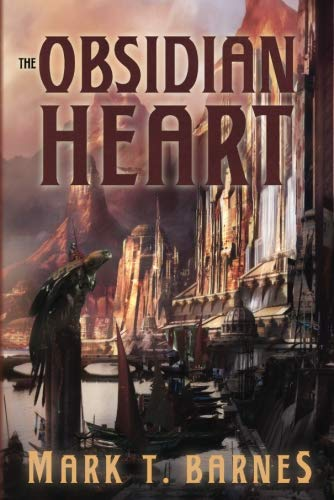 The Obsidian Heart (Echoes of Empire): Barnes, Mark T.