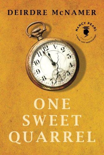 9781477807644: One Sweet Quarrel (Nancy Pearl's Book Lust Rediscoveries)