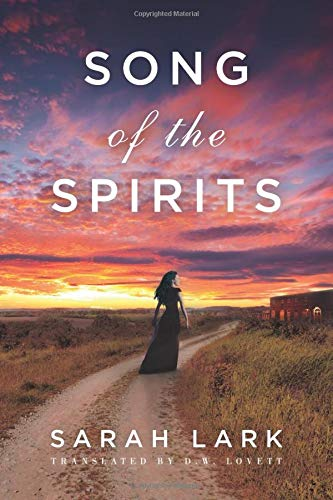 9781477807675: Song of the Spirits (In the Land of the Long White Cloud saga)
