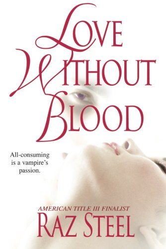 9781477808405: Love Without Blood