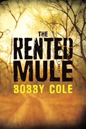 9781477808603: The Rented Mule