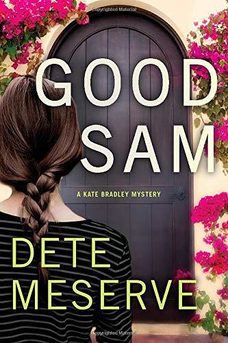 9781477809013: Good Sam (A Kate Bradley Mystery)