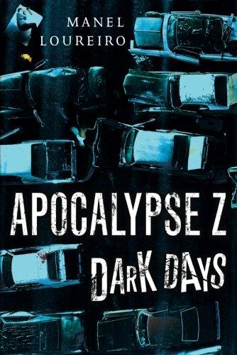9781477809310: Dark Days (Apocalypse Z)