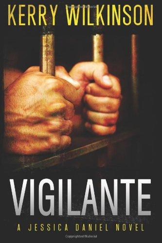 9781477809495: Vigilante (Jessica Daniel Series)