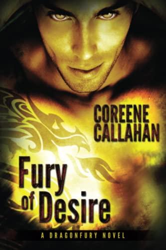 Fury of Desire (Dragonfury Series): Callahan, Coreene