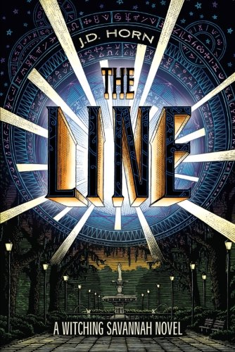 The Line (Witching Savannah): Horn, J.D.