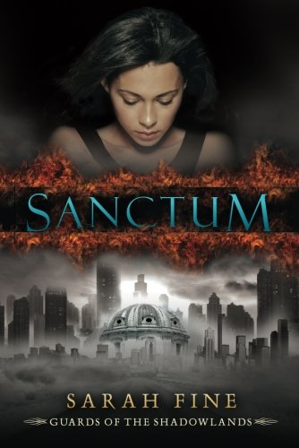 9781477810330: Sanctum (Guards of the Shadowlands)
