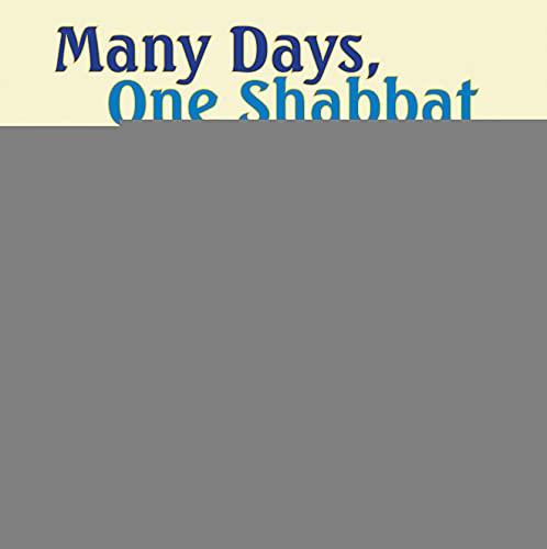 9781477810392: Many Days, One Shabbat