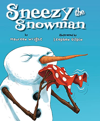 9781477810545: Sneezy the Snowman