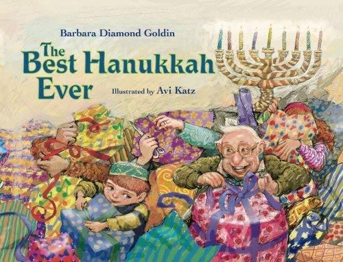The Best Hanukkah Ever: Goldin, Barbara Diamond