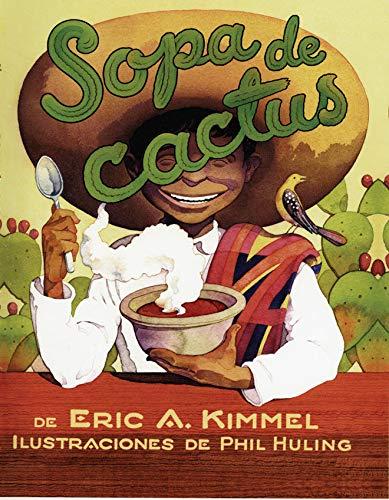 9781477810569: Sopa de cactus (Spanish Edition)