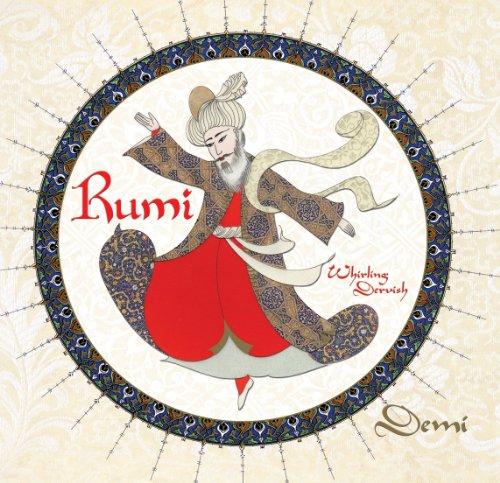 9781477810682: Rumi: Persian Poet, Whirling Dervish