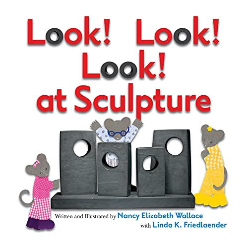 9781477810729: Look! Look! Look! at Sculpture