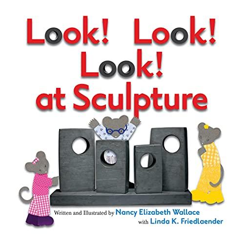 9781477810729: Look! Look! Look! at Sculpture