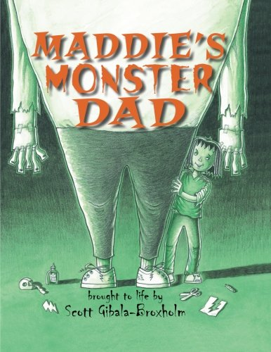 9781477810897: Maddie's Monster Dad