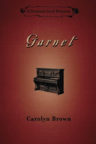 9781477811153: Garnet (Promised Land Romance)