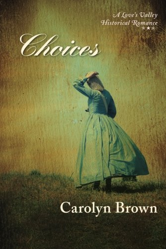 9781477811177: Choices (Love's Valley)