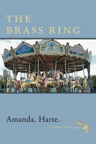 9781477811894: The Brass Ring (Hidden Falls)