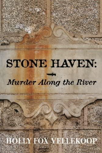 Stone Haven: Holly Fox Vellekoop