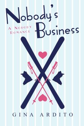 9781477812976: Nobody's Business (A Nobody Romance)