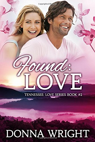 9781477814543: Found: Love (The Tennesse Love Series)
