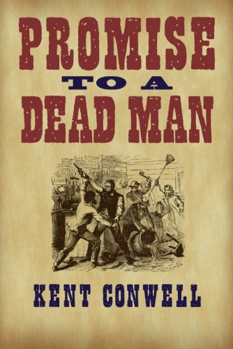 Promise to a Dead Man: Kent Conwell