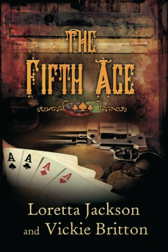 9781477815014: The Fifth Ace (A Luck of the Draw Western)