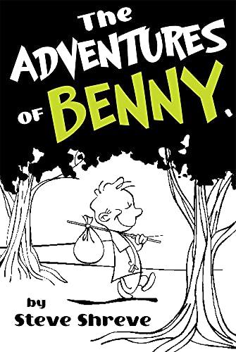 The Adventures of Benny: Steve Shreve