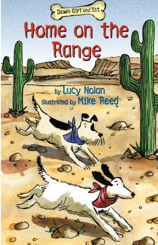 9781477816134: Home on the Range (Down Girl and Sit Series)