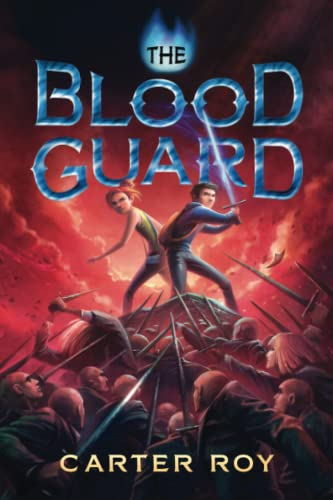 The Blood Guard: Roy, Carter