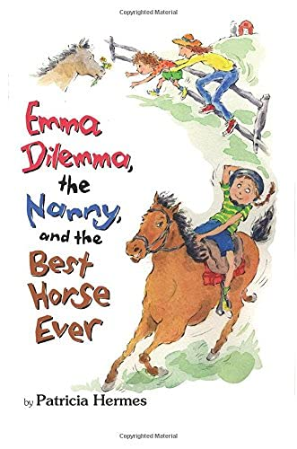 9781477816332: Emma Dilemma, The Nanny, and The Best Horse Ever (Emma Dilemma series)