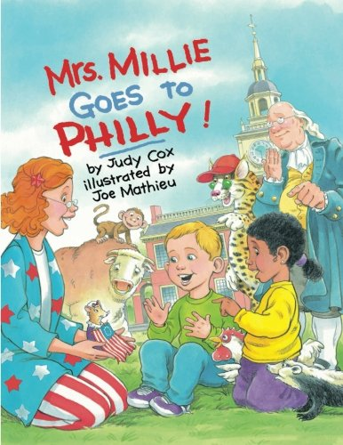 Mrs. Millie Goes to Philly!: Cox, Judy