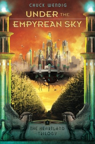 9781477816943: Under the Empyrean Sky (The Heartland Trilogy)