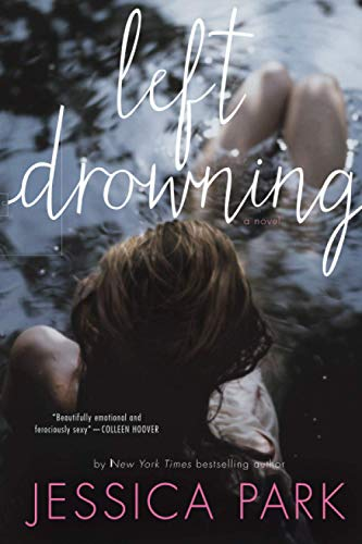 9781477817155: Left Drowning (Left Drowning Series)