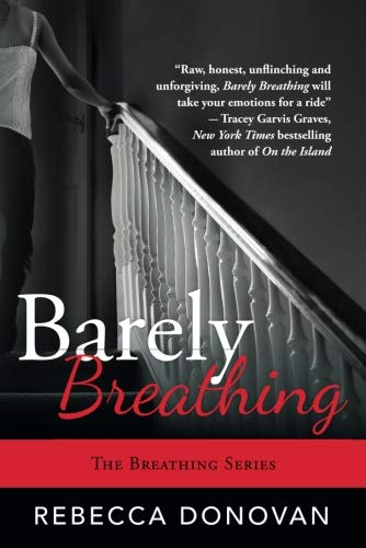 9781477817179: Barely Breathing (The Breathing Series)