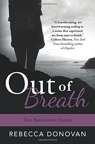 9781477817186: Out of Breath (The Breathing Series)