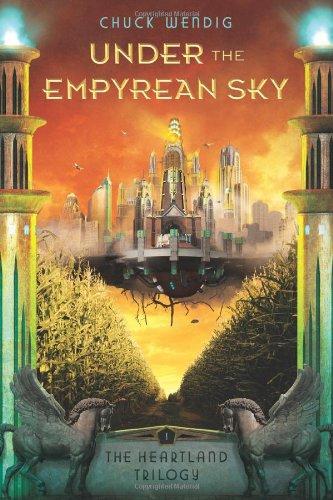9781477817209: Under the Empyrean Sky (The Heartland Trilogy)