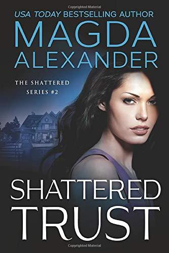 9781477817353: Shattered Trust