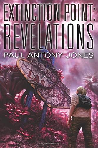9781477817834: Revelations (Extinction Point Series)