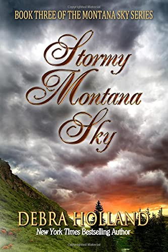 9781477817889: Stormy Montana Sky (The Montana Sky Series)