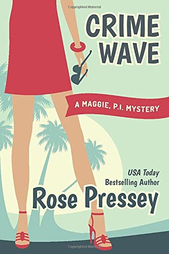 9781477818190: Crime Wave (Maggie, PI Mysteries)