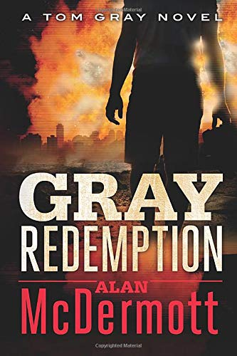 9781477818510: Gray Redemption (A Tom Gray Novel)